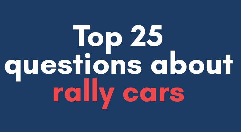 top 25 questions rally cars